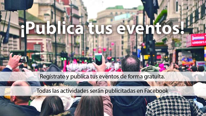 ¡Publica tus eventos!
